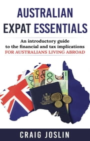 Australian Expat Essentials ebook by Craig Joslin