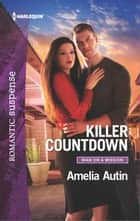 Killer Countdown eBook by Amelia Autin