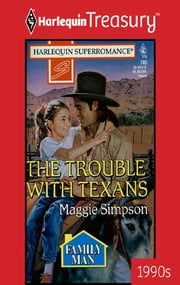 THE TROUBLE WITH TEXANS ebook by Maggie Simpson