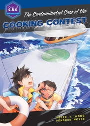 The Contaminated Case of the Cooking Contest ebook by Peter Wong