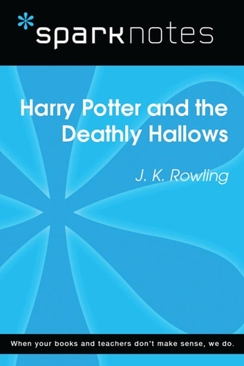 Harry Potter and the Deathly Hallows (SparkNotes Literature Guide) ebook by SparkNotes