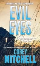 Evil Eyes ebook by Corey Mitchell