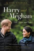Harry - Life, Loss, and Love eBook by Katie Nicholl