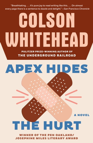 Apex Hides the Hurt ebook by Colson Whitehead