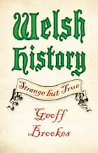 Welsh History ebook by Geoff Brookes