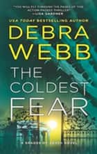 The Coldest Fear ebook by Debra Webb