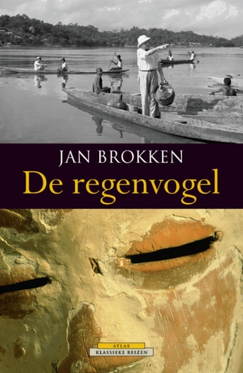 De regenvogel ebook by Jan Brokken
