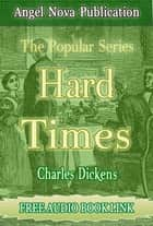 Hard Times : [Illustrations and Free Audio Book Link] ebook by Charles Dickens