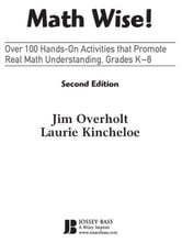 Math Wise! Over 100 Hands-On Activities that Promote Real Math Understanding, Grades K-8 ebook by James L. Overholt,Laurie Kincheloe