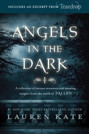 Fallen: Angels in the Dark ebook by Lauren Kate