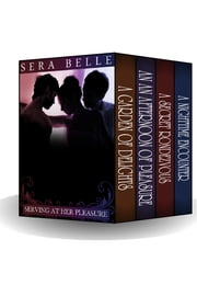 Serving at Her Pleasure ebook by Sera Belle