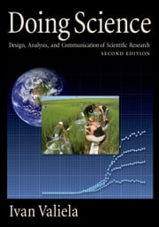 Doing Science - Design, Analysis, and Communication of Scientific Research eBook by Ivan Valiela