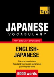 Japanese vocabulary for English speakers - 9000 words ebook by Andrey Taranov