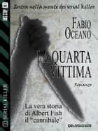 La quarta vittima ebook by Fabio Oceano