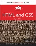 HTML and CSS - Visual QuickStart Guide ebook by Elizabeth Castro, Bruce Hyslop