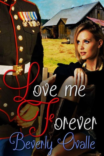 Love Me Forever ebook by Beverly Ovalle
