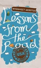 Lessons from the Road ebook by Margaret Webster