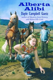 Alberta Alibi ebook by Dayle Campbell Gaetz