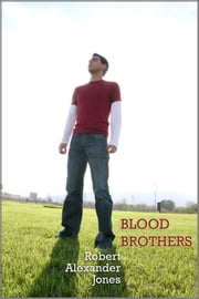 Blood Brothers ebook by Robert Alexander Jones
