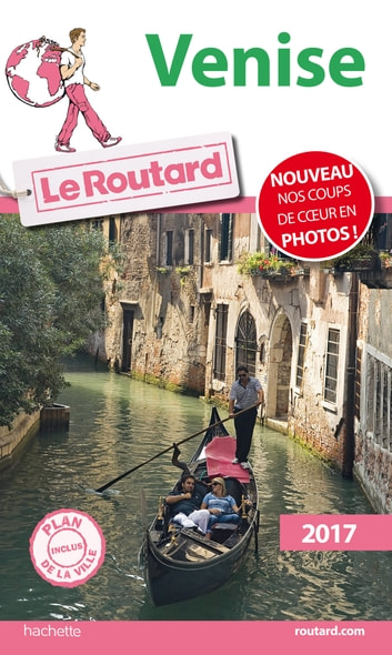 Guide du Routard Venise 2017 ebook by Collectif
