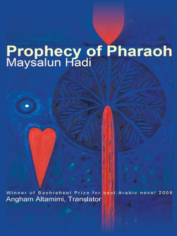 Prophecy of Pharaoh ebook by Maysalun Hadi