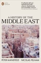 A History of the Middle East - 5th Edition eBook by Peter Mansfield