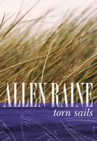 Torn Sails ebook by Allen Raine