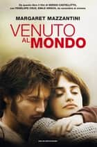 Venuto al mondo (Movie edition) ebook by Margaret Mazzantini