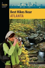 Best Hikes Near Atlanta ebook by Helen Davis,Render Davis