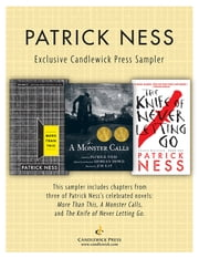 Patrick Ness: Exclusive Candlewick Press Sampler ebook by Patrick Ness