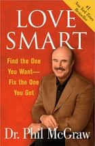 Love Smart ebook by Dr. Phil McGraw