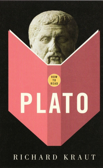 How To Read Plato ebook by Richard Kraut