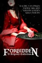 Forbidden: A Regency Box Set ebook by