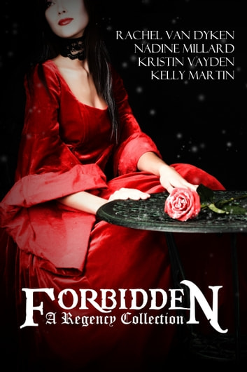 Forbidden: A Regency Box Set ebook by Rachel VanDyken