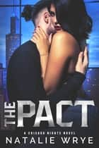 The Pact - A Sports Romance ebook by Natalie Wrye