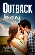 Outback Journey ebook by Marion Lennox