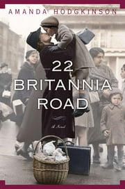 22 Britannia Road - A Novel ebook by Amanda Hodgkinson