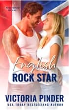 English Rock Star eBook by Victoria Pinder