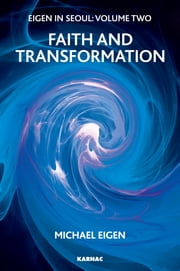 Eigen in Seoul - Faith and Transformation ebook by Michael Eigen