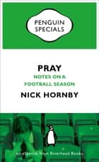 Pray ebook by Nick Hornby