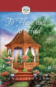 To Have and to Hold ebook by Jeffers, Sunni