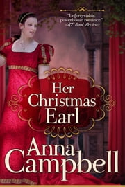 Her Christmas Earl: A Regency Novella ebook by Anna Campbell