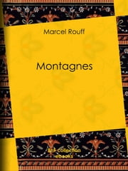 Montagnes ebook by Marcel Rouff