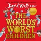 The World's Worst Children luisterboek by David Walliams, Nitin Ganatra