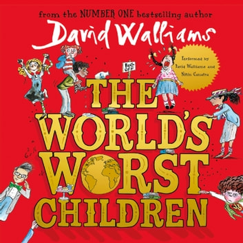The World's Worst Children audiobook by David Walliams