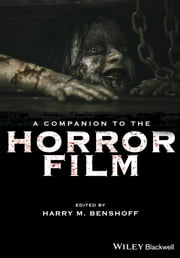 A Companion to the Horror Film ebook by Harry M. Benshoff