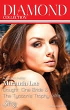 Miranda Lee Diamond Collection 201405/Bought - One Bride/The Tycoon's Trophy Wife ebook by Miranda Lee