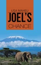 Joel's Chance ebook by Lisa Maheu