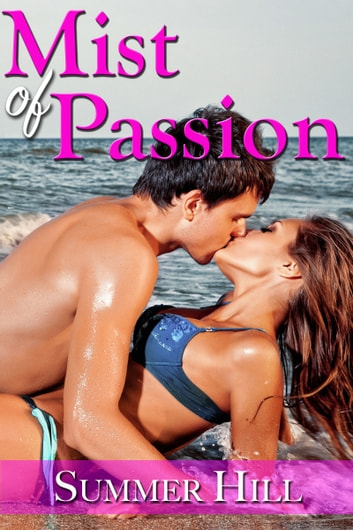 Mist of Passion ebook by Summer Hill
