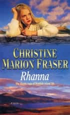 Rhanna ebook by Christine Marion Fraser
